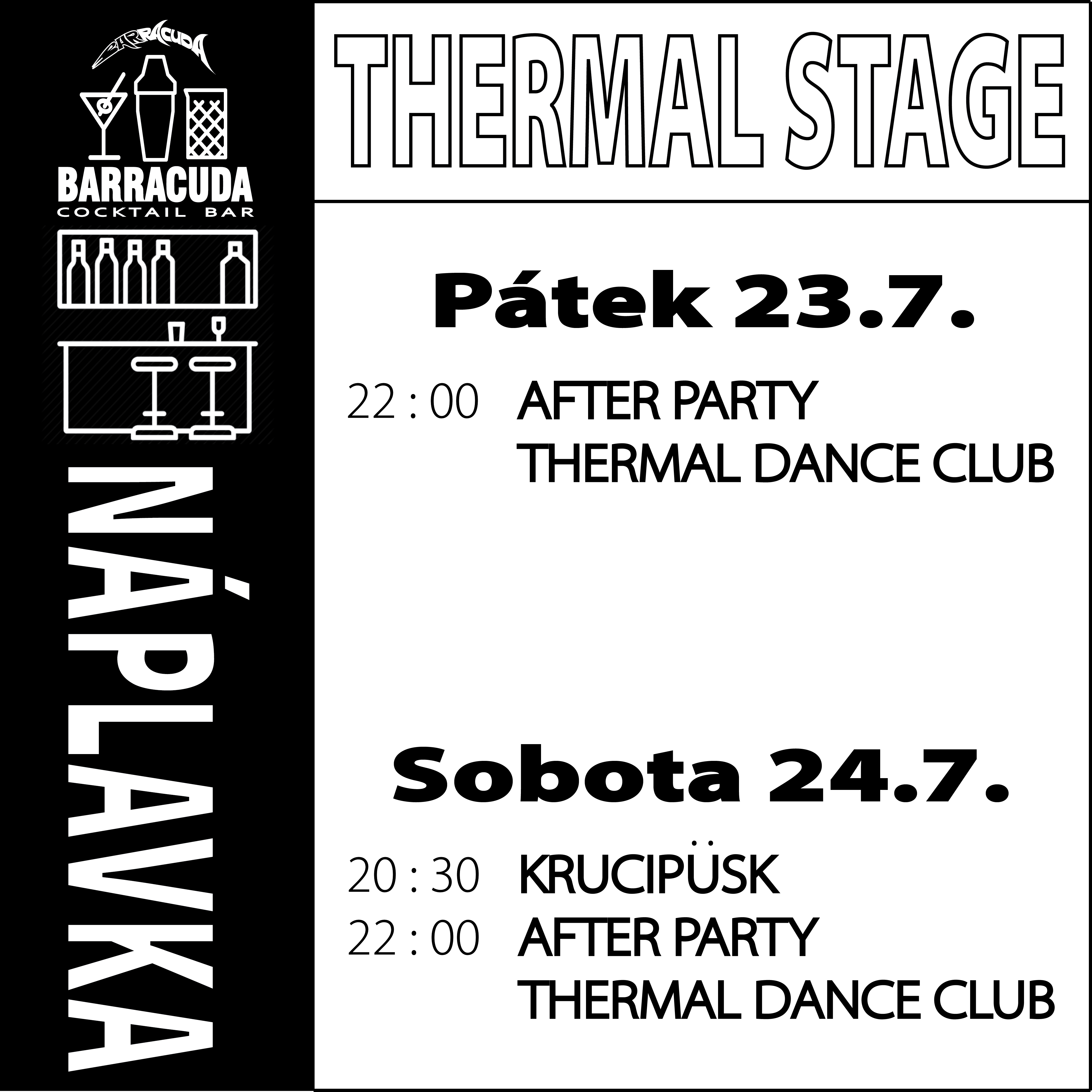 NÁPLAVKA THERMAL STAGE / AFTER PARTY THERMAL DANCE CLUB